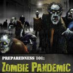 Zombie Pandemic: Preparedness 101