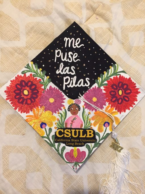 """[T]he quote 'me puse las pilas' is a phrase that in English literally translates to 'I put the batteries on myself' but in Spanish it means so much more. My parents always said 'ponte las pilas' when I was slacking or when I wasn't applying my full potential... My quote is a response to that phrase saying that I'm getting my life together, one degree at a time."""